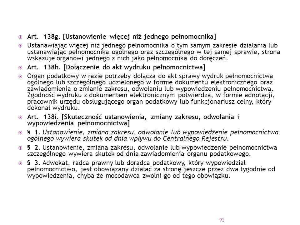 Art. 138g. [Ustanowienie więcej niż jednego pełnomocnika]